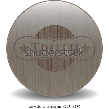 Truth badge with wood background