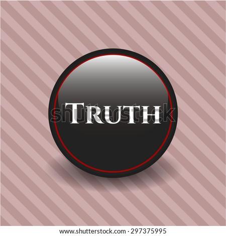 Truth black shiny badge