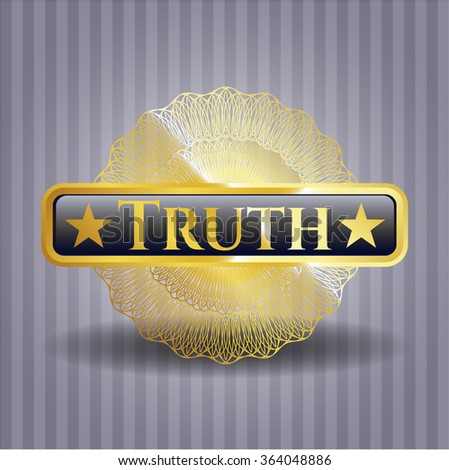Truth gold badge