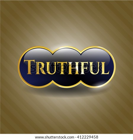 Truthful golden badge