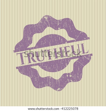 Truthful rubber stamp with grunge texture