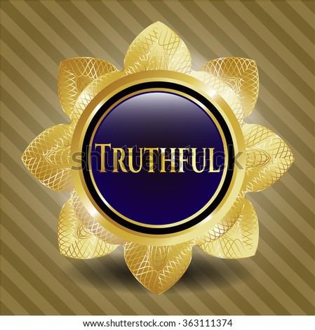 Truthful shiny badge