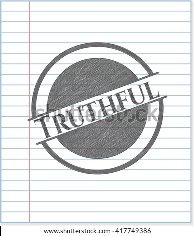 Truthful with pencil strokes