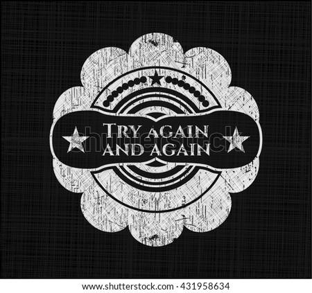 Try again and again chalk emblem