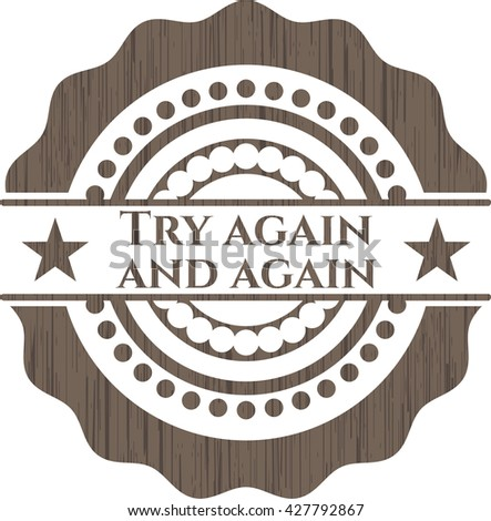 Try again and again vintage wooden emblem