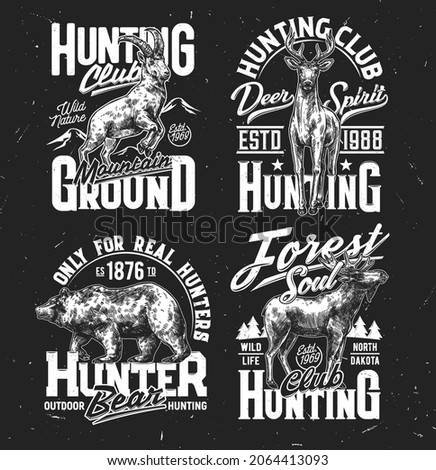 Tshirt prints with wild sketch animals vector bear, moose, mountain goat and deer trophy. Hunter club mascots for apparel design. Isolated t shirt prints or emblems, retro labels with typography set