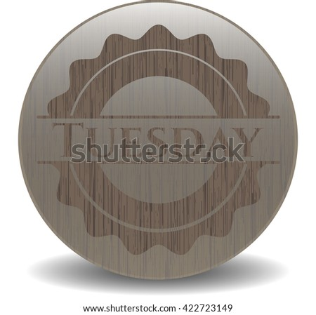 Tuesday wood signboards