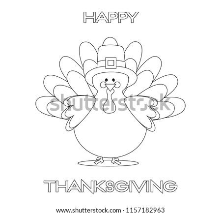 Turkey coloring book page. Black and white outlines. Thanks giving day text.