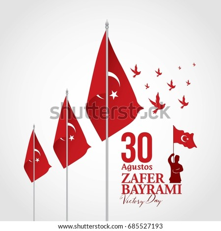 Turkey Independence day. Celebration of victory and the National Day in Turkey. 30 august zafer bayrami. Vector illustration