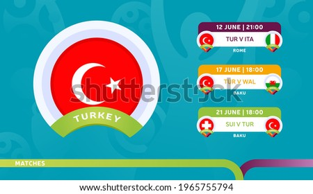 turkey national team Schedule matches in the final stage at the 2020 Football Championship. Vector illustration of football euro 2020 matches. Foto d'archivio ©