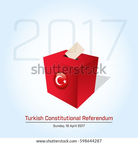 Turkish Constitutional Referendum elections in Turkey 2017. Turkish symbol and election ballot box for collecting votes.