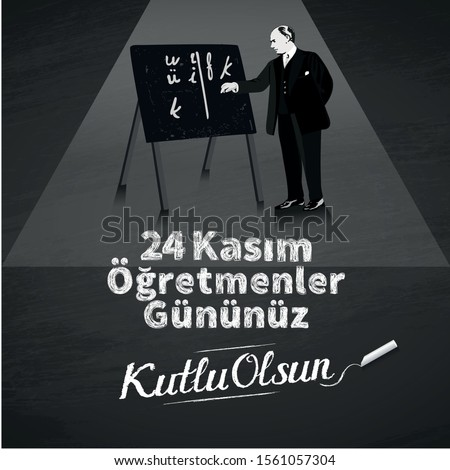 Turkish holiday, November 24 with a teacher's day. translation from Turkish: November 24 with a teacher's day on holiday. - Vector