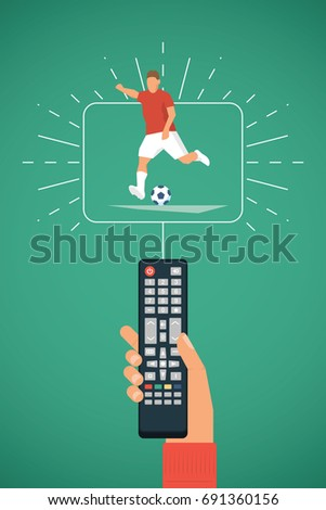 TV remote in hand. Football / Soccer player kick on ball. Sport broadcasting theme. Vector illustration.
