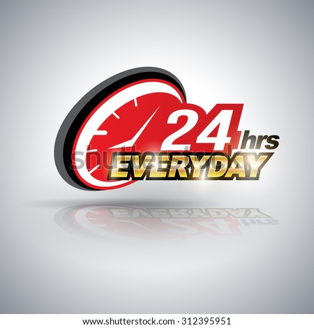 Twenty four hour everyday. Vector illustration. Can use for service advertising.
