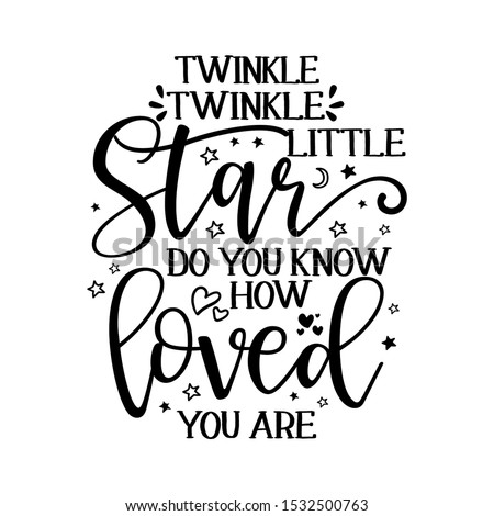 Twinkle twinkle little star text. funny vector quotes. Stock photo ©
