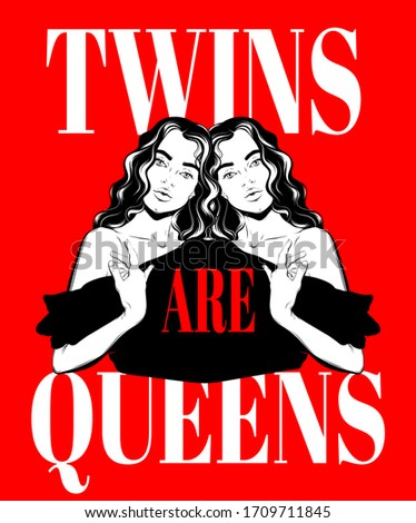 twins are queens vector hand