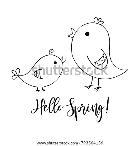 Stock Photo Two cute birds, big and small, mother and baby, spring symbol, with Hello spring calligraphic text, black line doodle drawing on white background, hand drawn vector illustration.