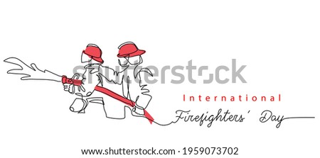 Two Fireman with hose in red helmets. Lettering International Firefighters day.One continuous line drawing vector illustration of fireman.