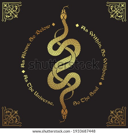 Two gold serpents intertwined. Inscription is a maxim in hermeticism and sacred geometry. As above, so below. Tattoo, poster or print design vector illustration Stock photo ©