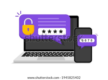 Two steps authentication. Verification code message on smartphone. Notice with code for secure login or sign in. Two factor verification via laptop and phone. Vector illustration.