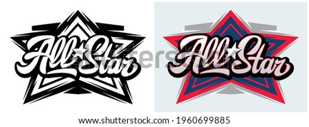 Two templates with calligraphic inscription All Stars. Vector editable illustration. Element for business card design, style, website, print on a t-shirt.