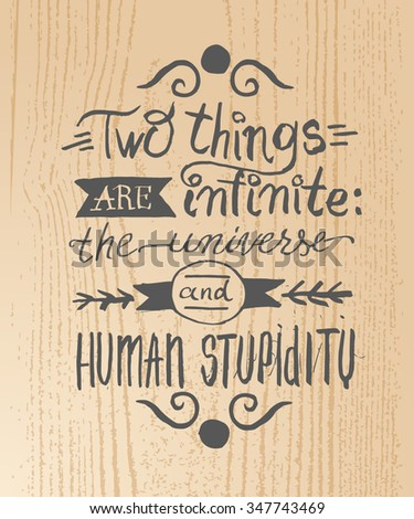 two things are infinite  the