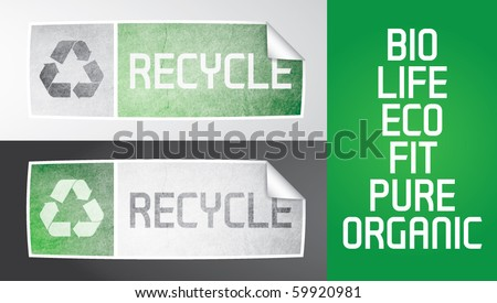 Two vector sticker with recycle theme. Recycle logos, grunge effect, gradients, additional text. All elements are editable, grunge effect made with opacity mask.