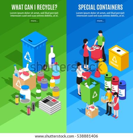 Two vertical banners set with isometric garbage recycling images special containers and people discarding separate rubbish vector illustration