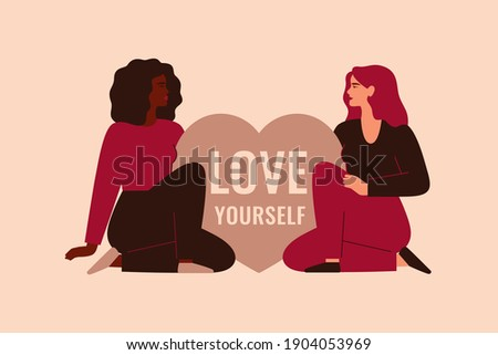 """Two women sit near the big heart with the inscription """"Love Yourself"""". Confident girls support each other. Body positive and self-acceptance concept. Vector illustration"""