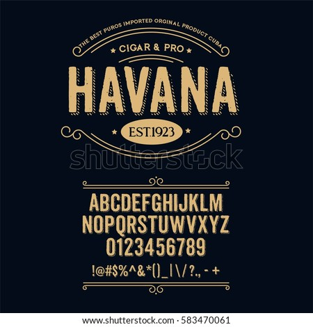 Typeface. Label. Cigar Havana typeface, labels and different type designs