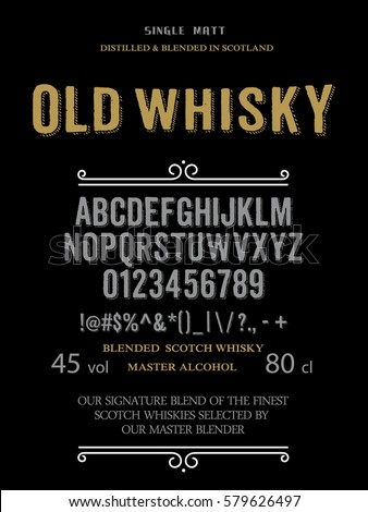 Typeface. Label. Old Whisky typeface, labels and different type designs