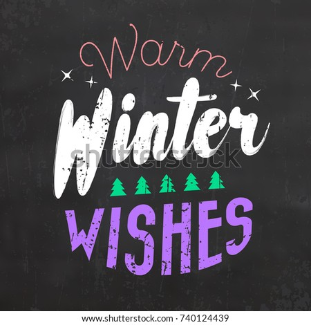 Typographic Christmas Design / Warm Winter Wishes