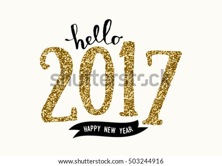 "Typographic design greeting card template with text ""Hello 2017 Happy New Year"". Modern style poster, greeting card, postcard design in black, cream and gold glitter."