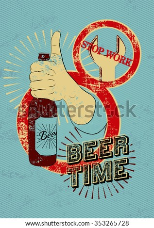 Typographic retro grunge beer poster. Hand holds a beer bottle. Vector illustration.
