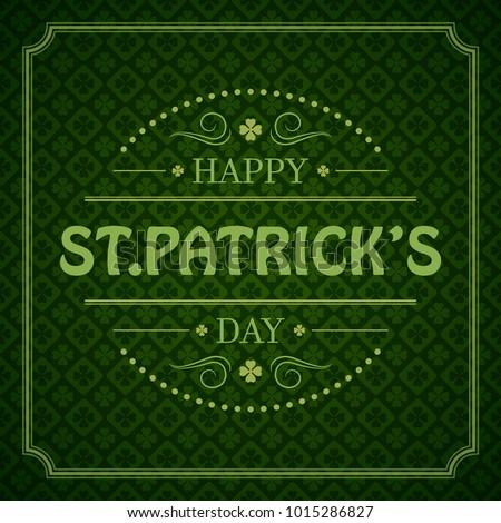 Typographic Saint Patrick's Day Retro Background