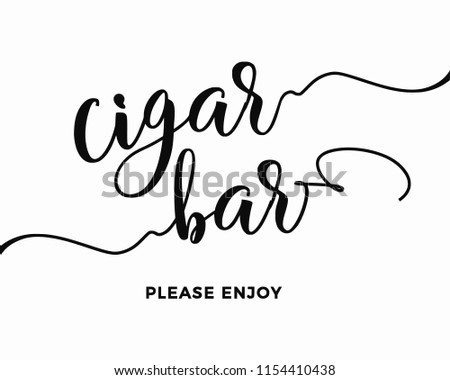 Typography calligraphy wedding sign vector graphic template for cigar bar