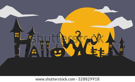 Typography for halloween, gothic haunted house, pumpkin, scary tree, super moon, siluette night illustration background