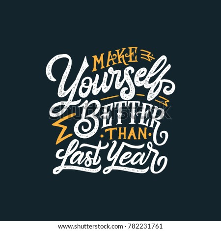 "Typography / Hand lettering Quote ""Make Yourself Better than Last Year"""