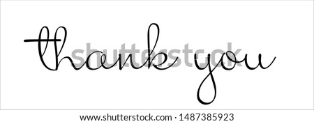 Typography, Lettering, Handwritten, vector for greeting. Handwritten phrase of thank you.