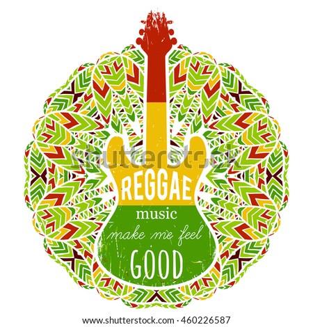 Typography poster with guitar on ornate mandala background. Reggae music make me feel good. Jamaica theme. Design concept in reggae colors for banner, card, t-shirt, print, poster. Vector illustration