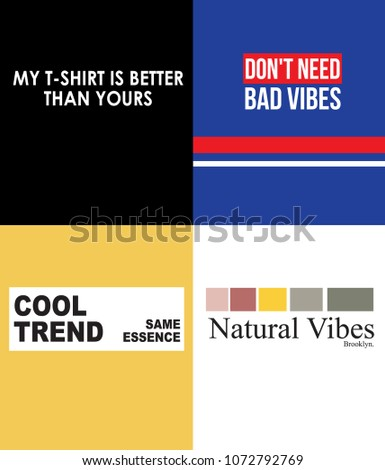 typography slogan for t shirt printing, Graphic tee and printed tee