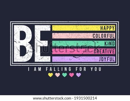 typography slogan for t shirt printing, tee graphic design, vector illustration. Stock photo ©