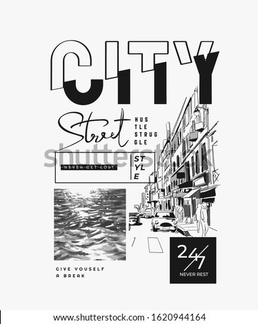 typography slogan with b w city