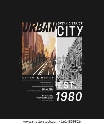 typography slogan with city
