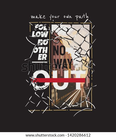 typography slogan with city in the broken fence illustration