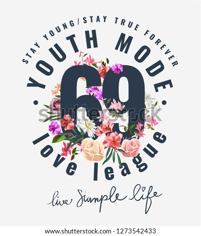 typography slogan with colorful flowers illustration