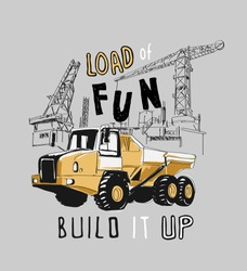 typography slogan with construction truck illustration