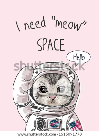 typography slogan with cute cat in astronaut costume illustration