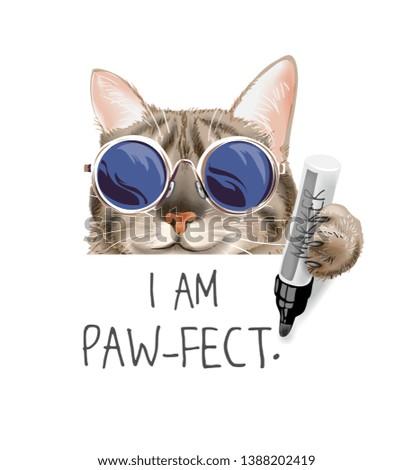 typography slogan with cute cat in sunglasses holding marker pen illustration, cartoon cat writing illustration
