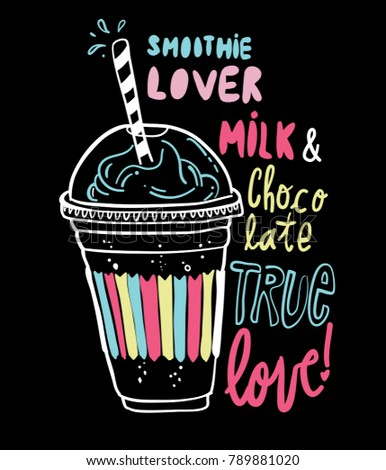 Typography slogan with cute drinks vector for t shirt printing, Graphic tee and printed tee